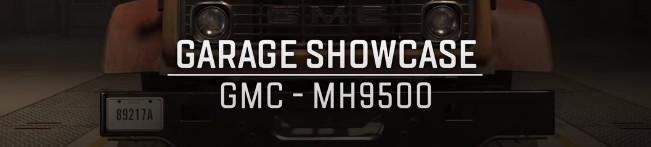 Премьерный трейлер грузовика GMC MH9500